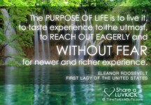 Eleanor-Roosevelt-the-purpose-of-life-is-to-live