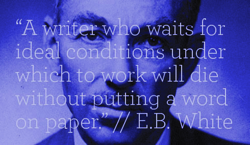 e-b-white-writing-routine-quotes