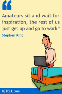 inspiration stephen king quote writer's block writing habit